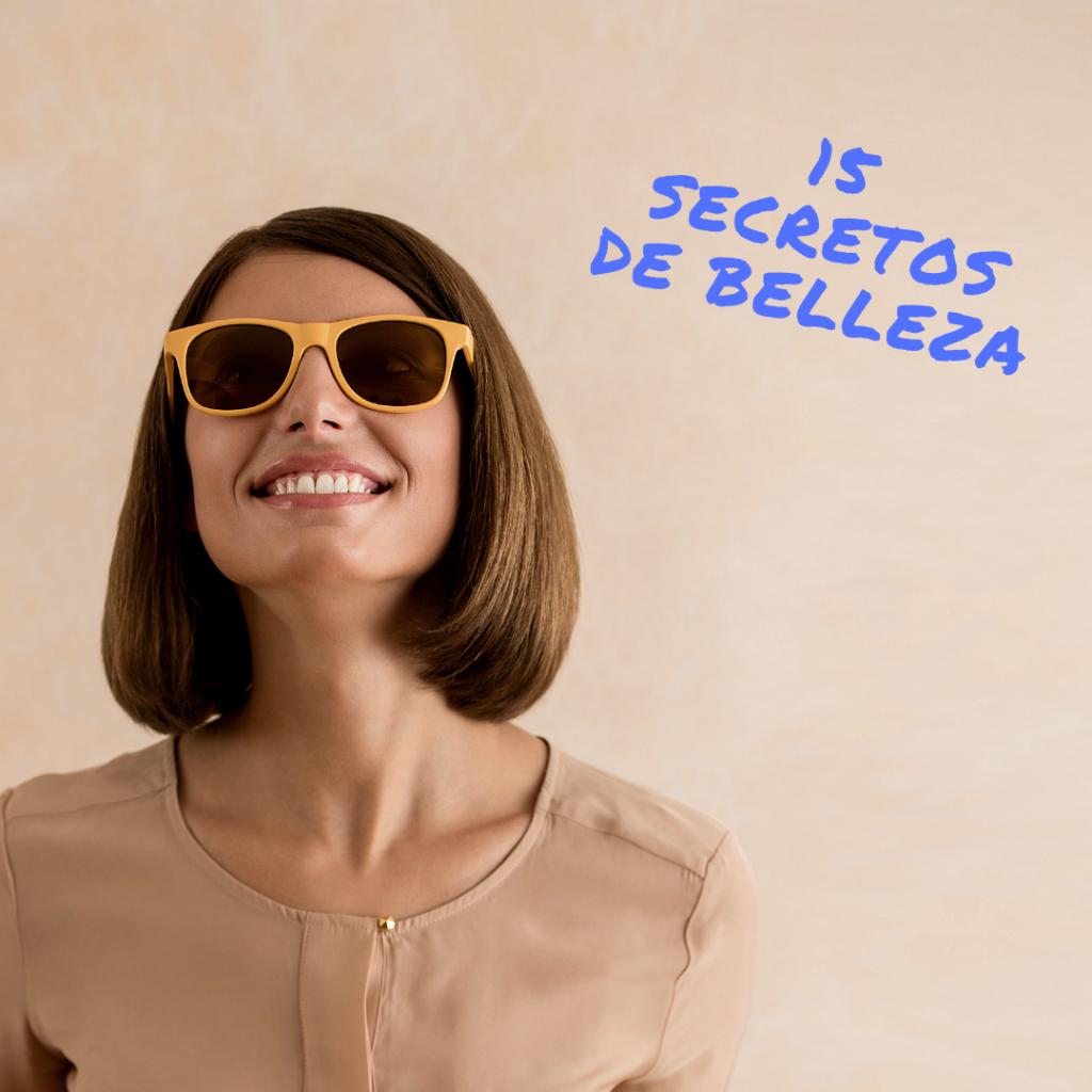 15 secretos de belleza